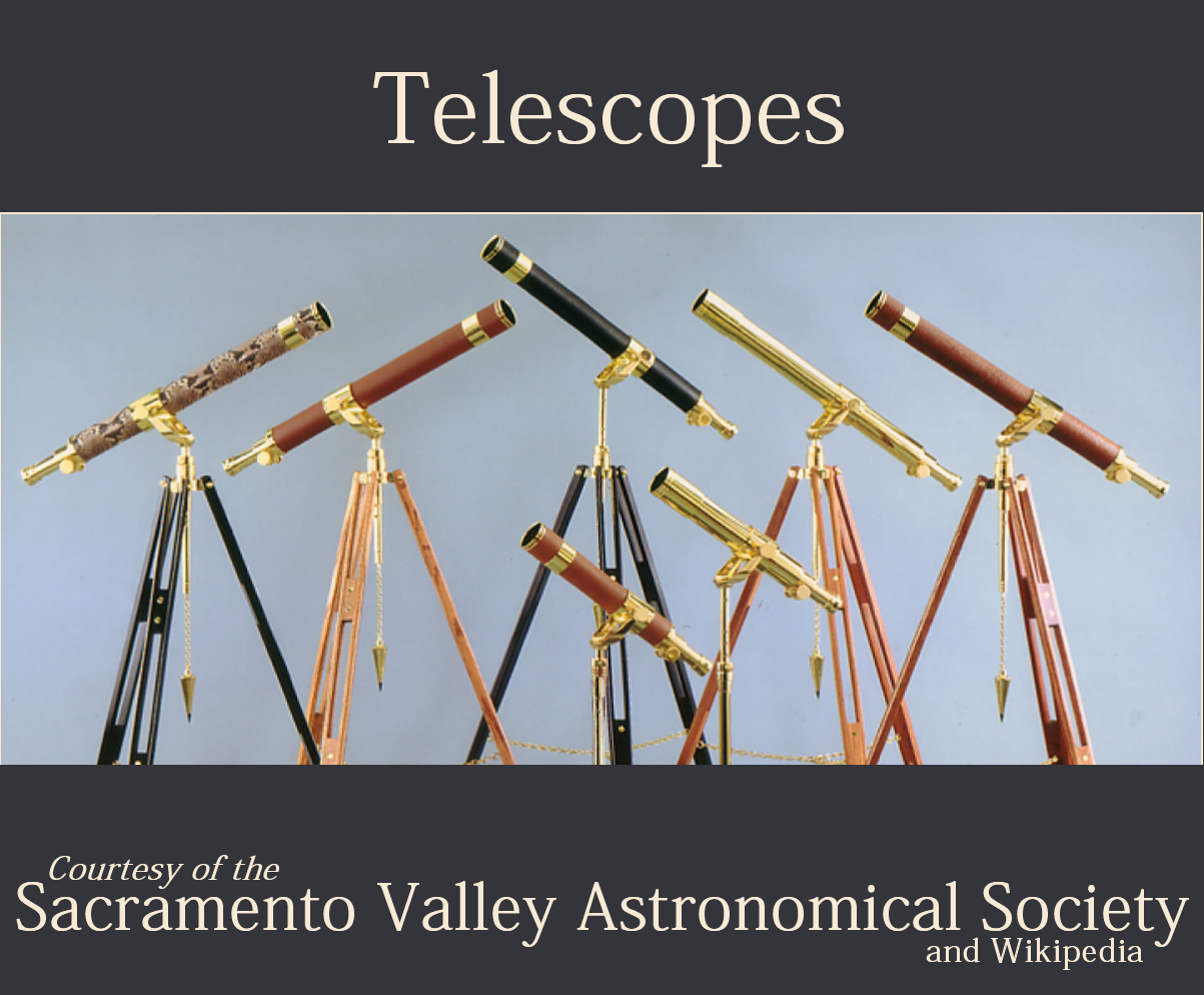 Information about telescopes courtesy of SVAS and Wikipedia.